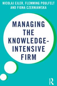 Managing the Knowledge-Intensive Firm af Flemming Poulfelt