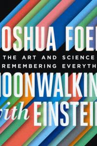 Moonwalking with Einstein af Joshua Foer