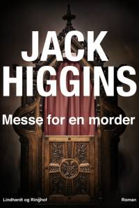 Messe for en morder af Jack Higgins