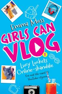 Girls can VLOG - Lucy Lockets online skandale af Emma Moss