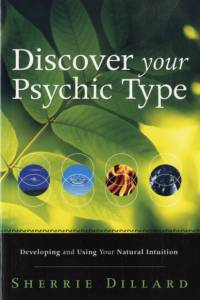 Discover Your Psychic Type af Sherrie Dillard
