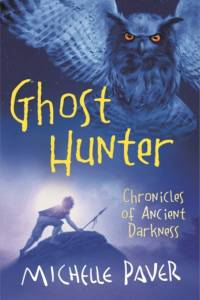 Chronicles of Ancient Darkness: Ghost Hunter af Michelle Paver
