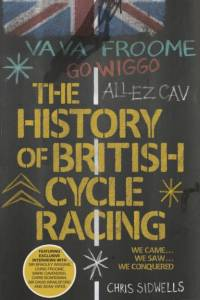 History of British Cycle Racing af Chris Sidwells