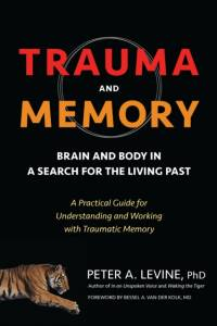 Trauma And Memory af Peter A. Levine