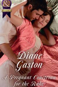Pregnant Courtesan For The Rake af Diane Gaston