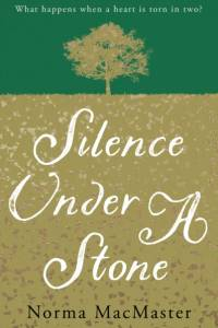 Silence Under A Stone af Norma MacMaster