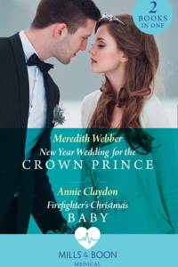New Year Wedding For The Crown Prince af Meredith Webber