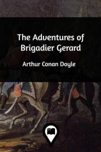 Adventures of Brigadier Gerard af Sir Arthur Conan Doyle
