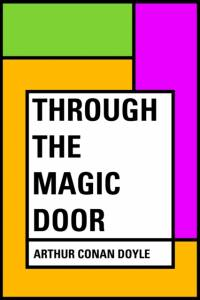 Through the Magic Door af Arthur Conan Doyle
