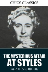 Mysterious Affair at Styles af Agatha Christie