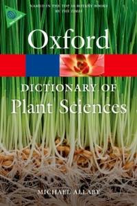 Dictionary of Plant Sciences af Michael Allaby