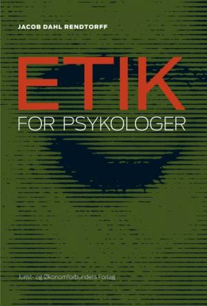 Etik for psykologer af Jacob Dahl Rendtorff