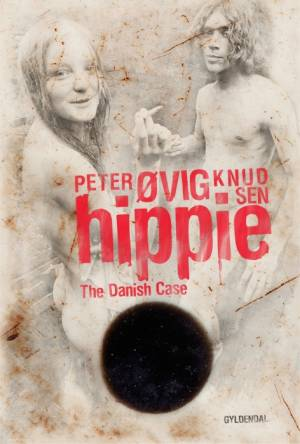 Hippie - The Danish Case af Peter Øvig Knudsen