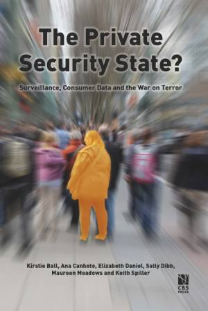 The private Security State? af Kirstie Ball
