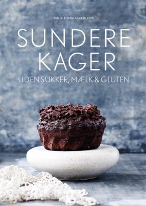 Sundere Kager af Tanja Thara Aakerlund