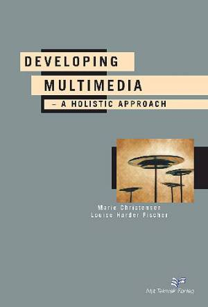 Developing multimedia af Louise Harder Fischer