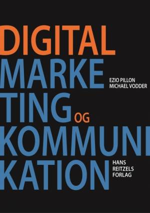 Digital marketing og kommunikation af Ezio Pillon