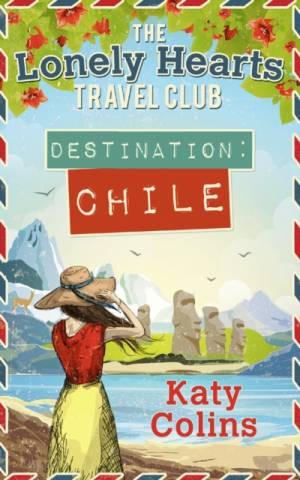 Destination Chile af Katy Colins