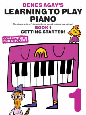 Denes Agay's Learning To Play Piano - Book 1 - Getting Startedaf Denes Agay