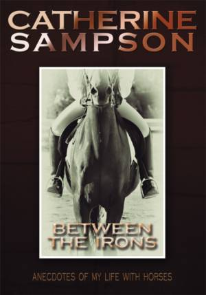 Between the Irons af Catherine Sampson