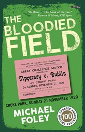 Bloodied Fieldby Michael Foley